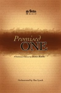 The Promised One Christmas Cantata