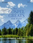 Gospel Greats for Piano, Volume 1