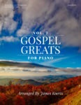 Gospel Greats for Piano, Volume 2