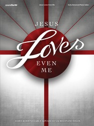 Jesus Loves Even Me