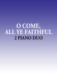 O Come All Ye Faithful – 2 Piano Duo