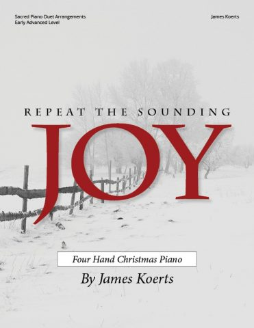 Repeat the Sounding Joy – Piano Duet Collection