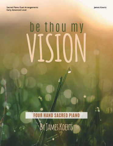Be Thou My Vision – Piano Duet Collection