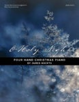 O Holy Night – Piano Duet Collection
