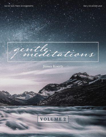 Gentle Meditations, Vol. 2