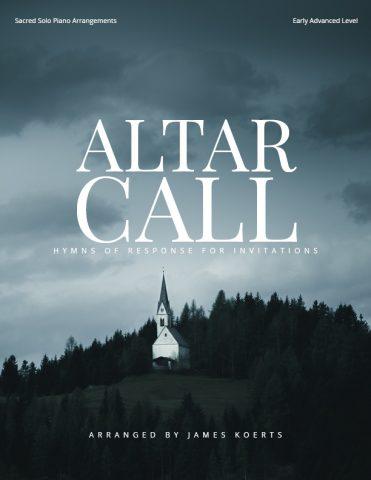 Altar Call – invitation piano collection