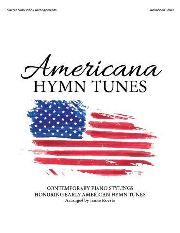 Americana: Hymn Tunes – Piano Collection