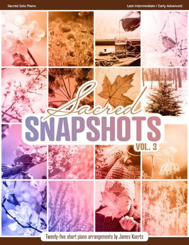 Sacred Snapshots, Vol. 3