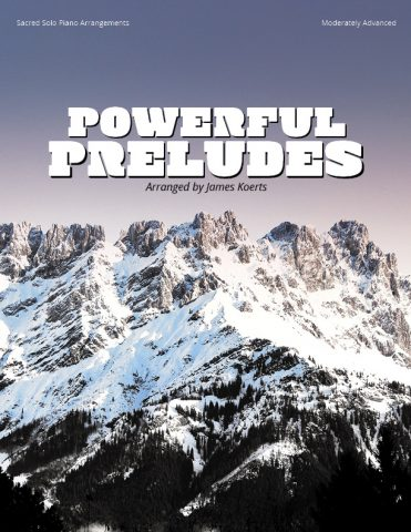 Powerful Preludes