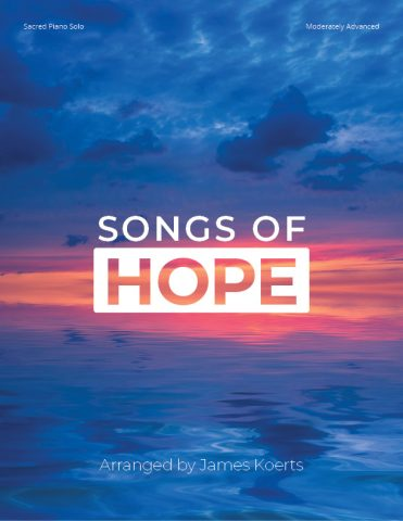 Songs of Hope – Piano Collection