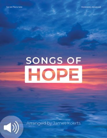 Songs of Hope – Piano Collection (with audio files)