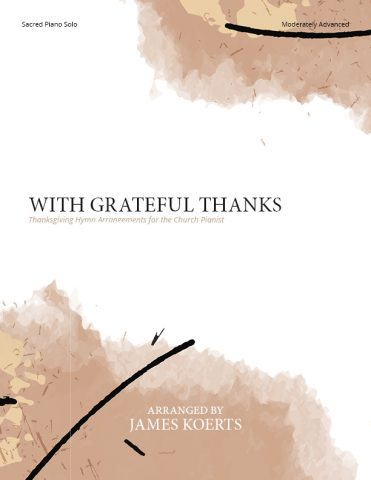 With Grateful Thanks – Thanksgiving Piano Collection